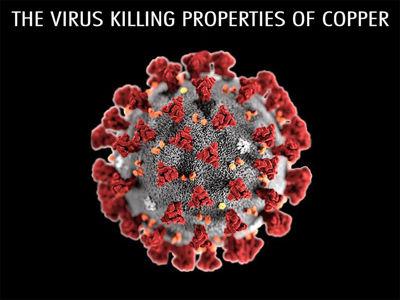 The Virus Killing Properties of Copper
